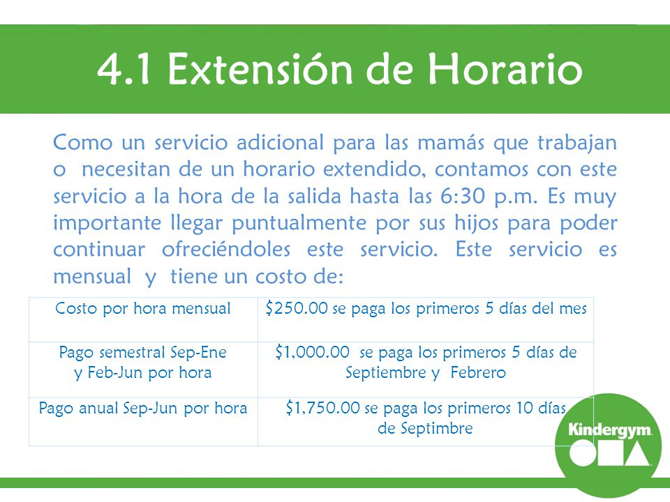 4.1 Extensión de Horario