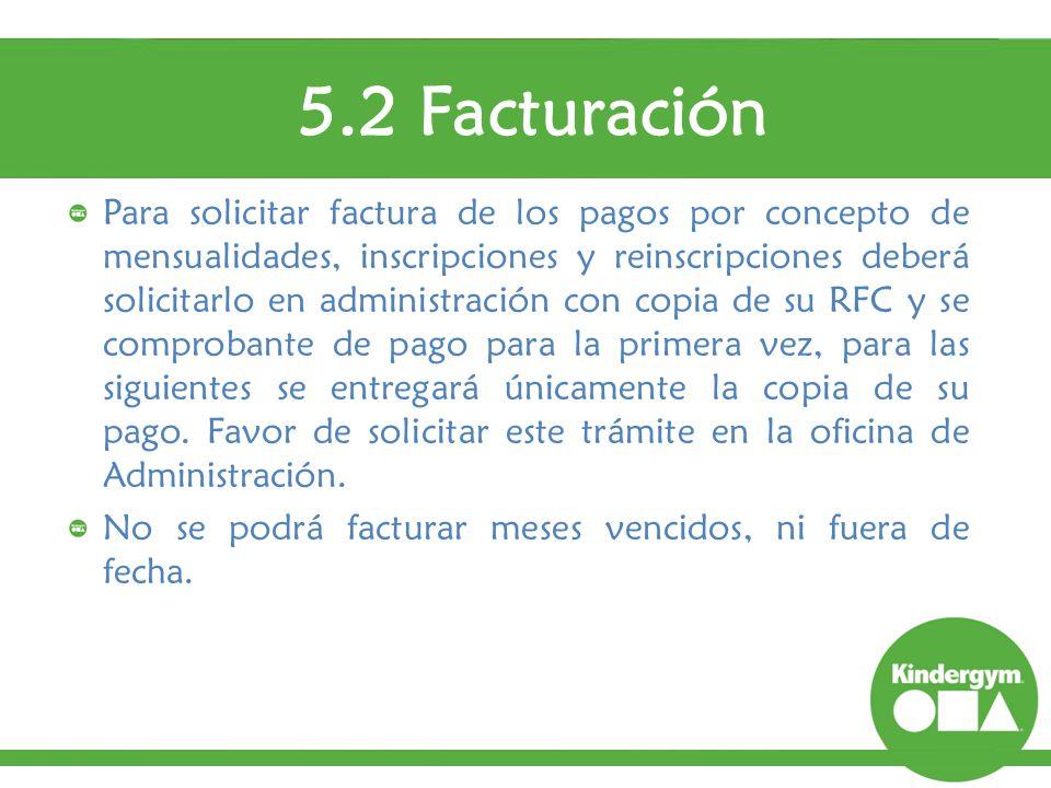 5.2 Facturación