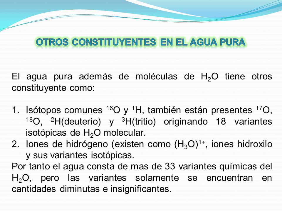 Otros constituyentes en el agua pura