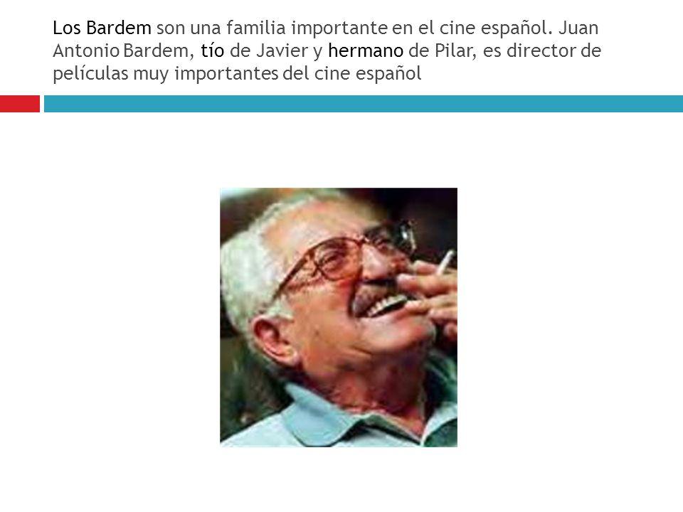 Los Bardem son una familia importante en el cine español