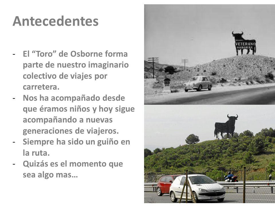 23/11/10 Antecedentes. El Toro de Osborne forma parte de nuestro imaginario colectivo de viajes por carretera.