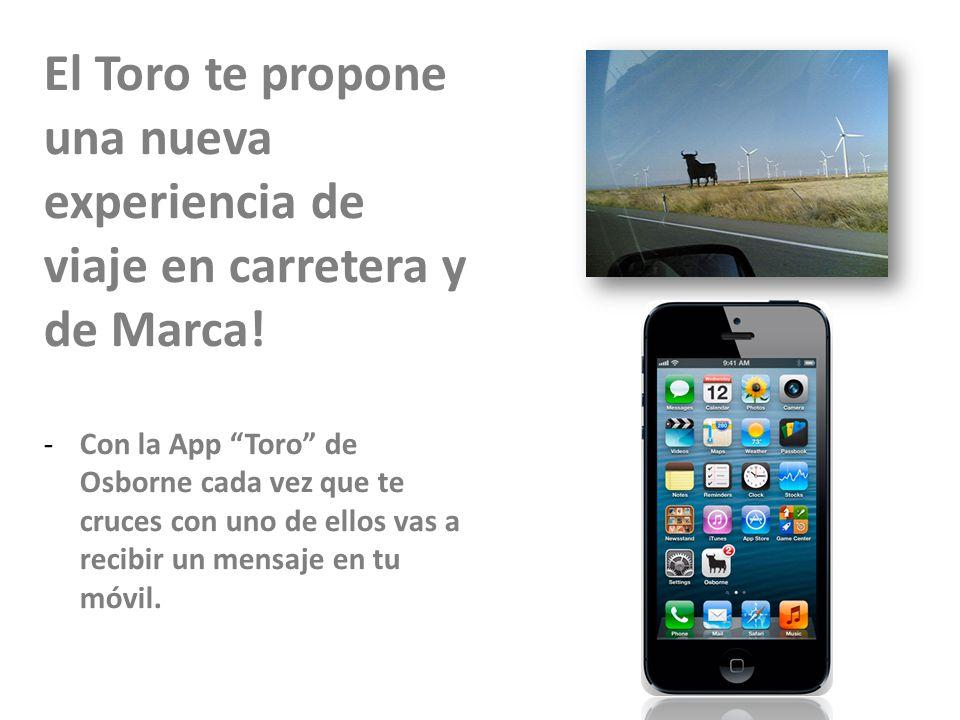 23/11/10 El Toro te propone una nueva experiencia de viaje en carretera y de Marca!