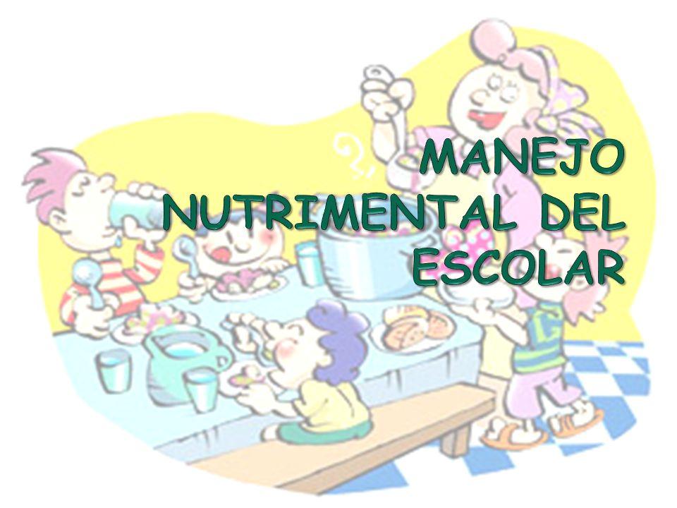 MANEJO NUTRIMENTAL DEL ESCOLAR