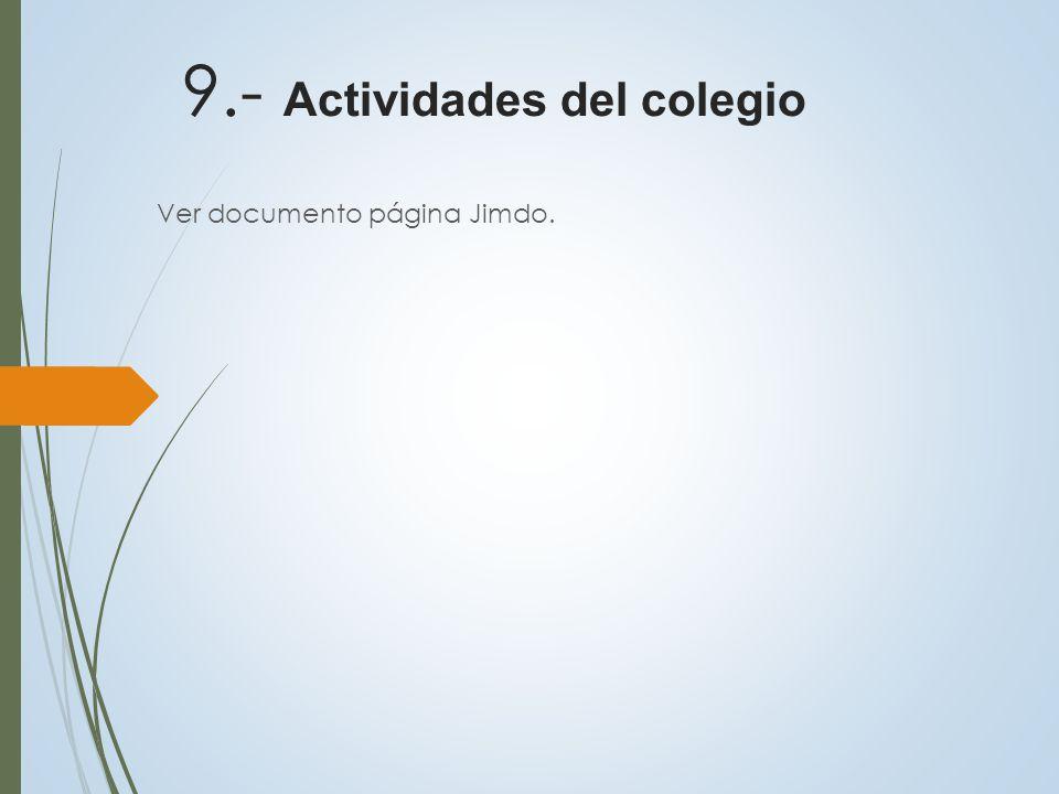 9.- Actividades del colegio