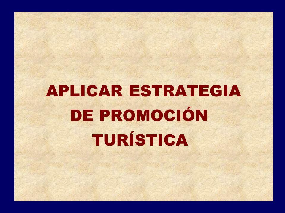 APLICAR ESTRATEGIA DE PROMOCIÓN TURÍSTICA