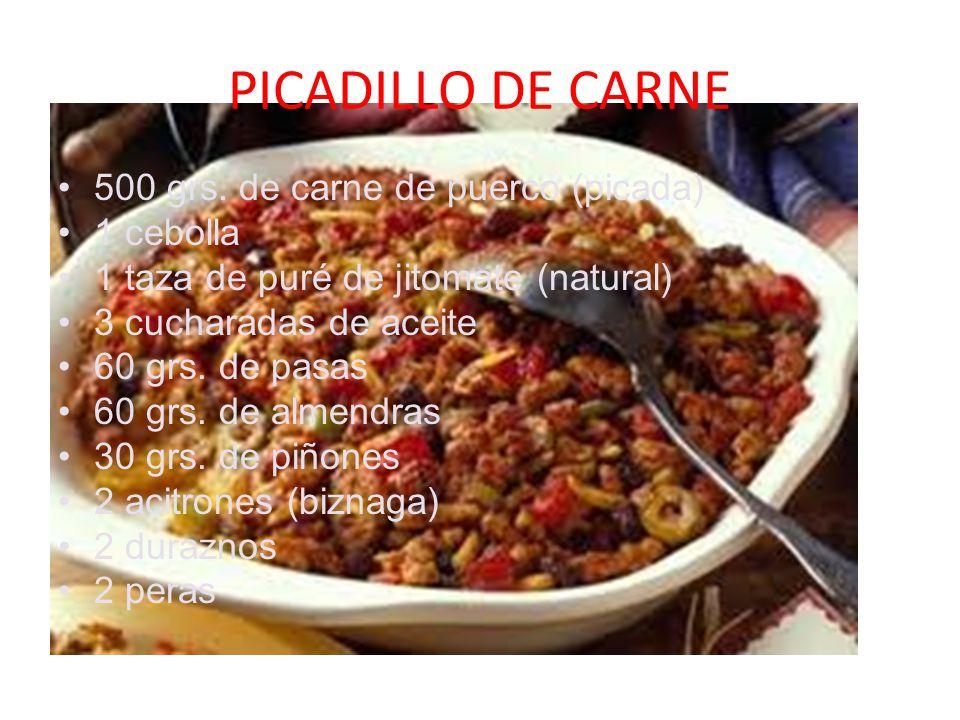 PICADILLO DE CARNE 500 grs. de carne de puerco (picada) 1 cebolla