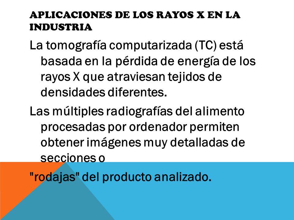 Aplicaciones de los rayos X en la industria