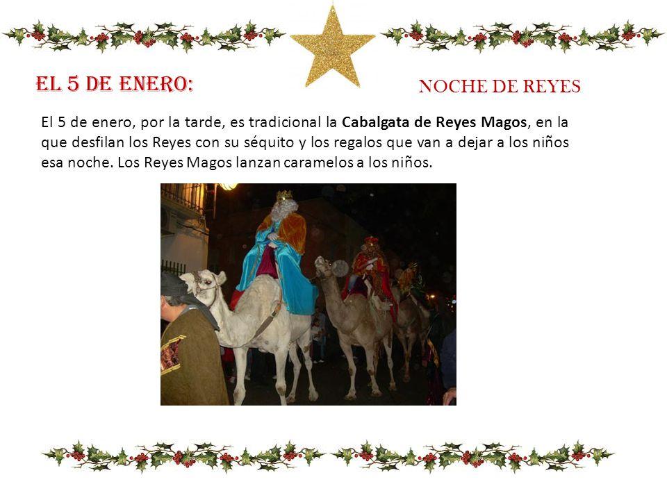 EL 5 DE enero: NOCHE DE REYES