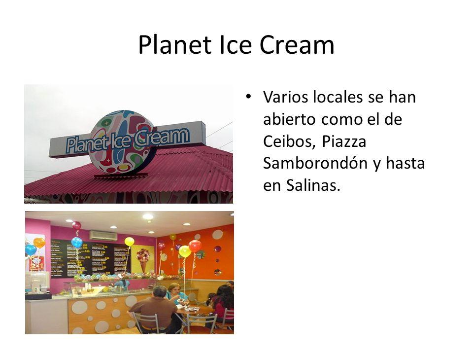 Planet Ice Cream Varios locales se han abierto como el de Ceibos, Piazza Samborondón y hasta en Salinas.