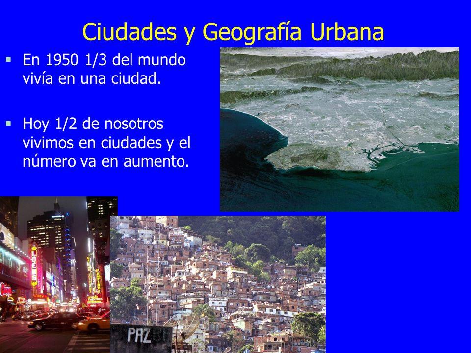Ciudades y Geografía Urbana