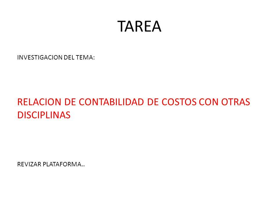 TAREA RELACION DE CONTABILIDAD DE COSTOS CON OTRAS DISCIPLINAS