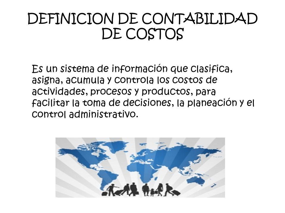 DEFINICION DE CONTABILIDAD DE COSTOS