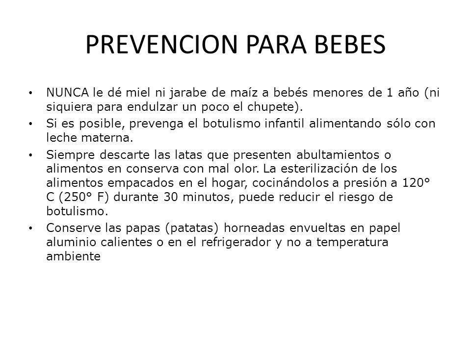 PREVENCION PARA BEBES NUNCA le dé miel ni jarabe de maíz a bebés menores de 1 año (ni siquiera para endulzar un poco el chupete).