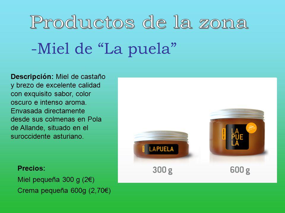 -Miel de La puela Productos de la zona