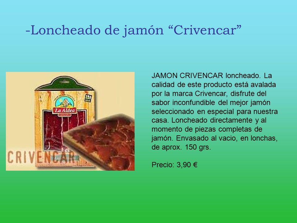 -Loncheado de jamón Crivencar
