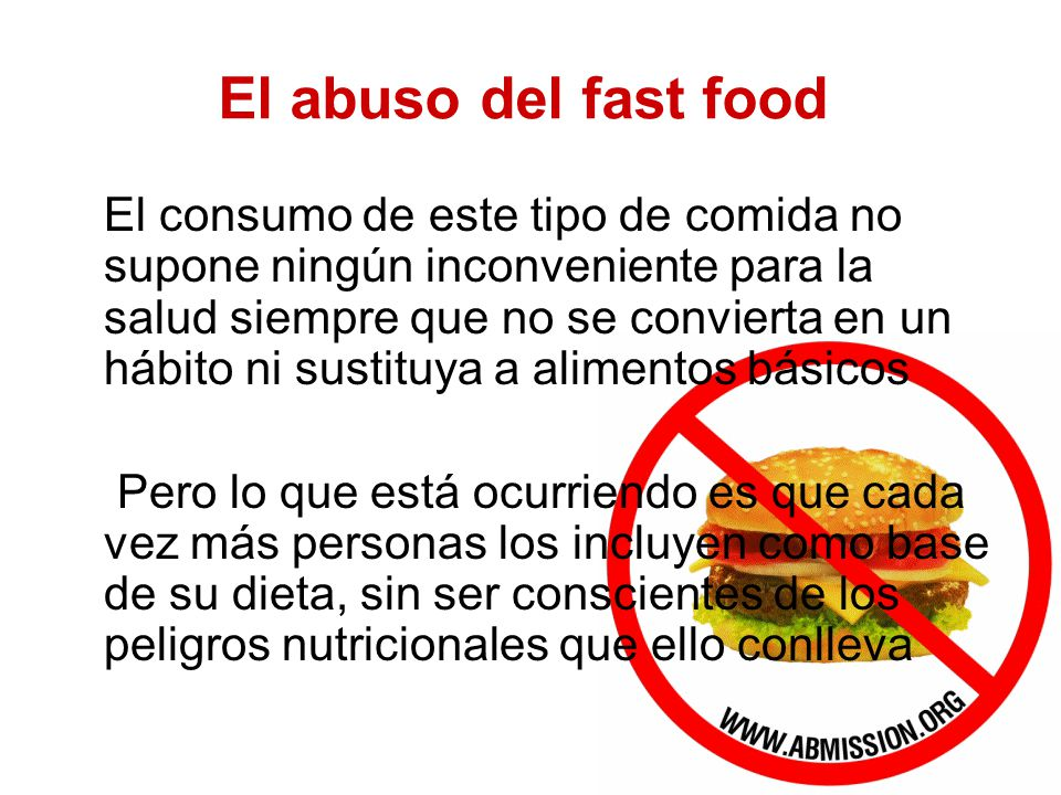 El abuso del fast food