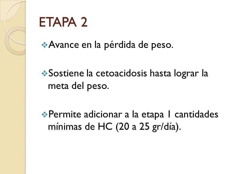 ETAPA 2 Avance en la pérdida de peso.
