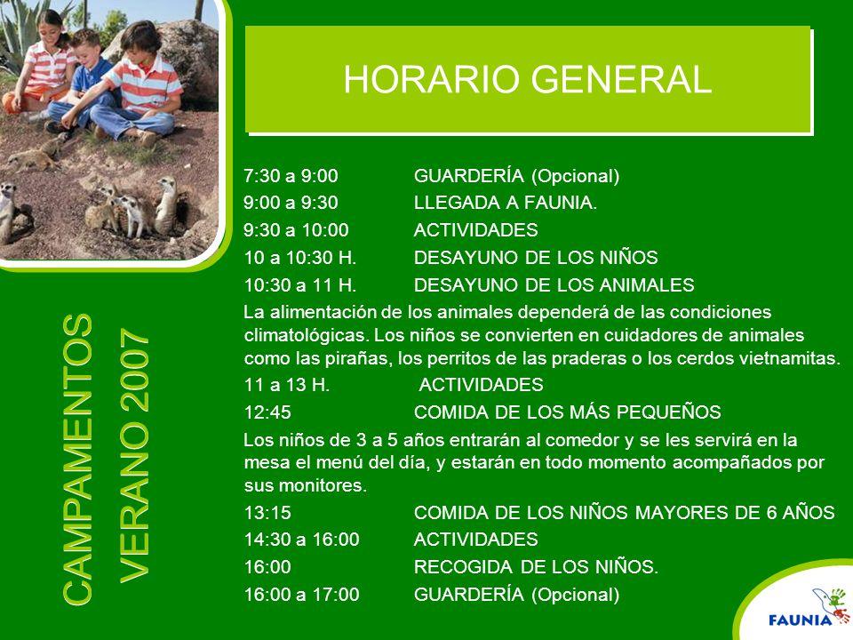 HORARIO GENERAL 7:30 a 9:00 GUARDERÍA (Opcional)