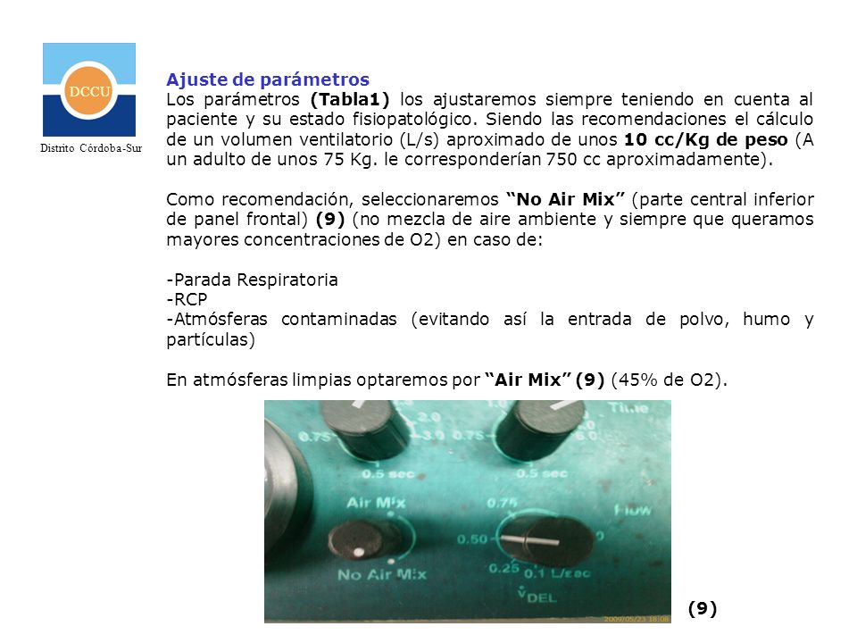 En atmósferas limpias optaremos por Air Mix (9) (45% de O2).