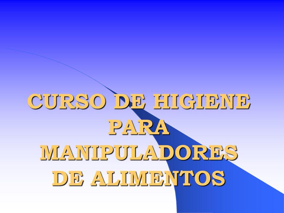 CURSO DE HIGIENE PARA MANIPULADORES DE ALIMENTOS