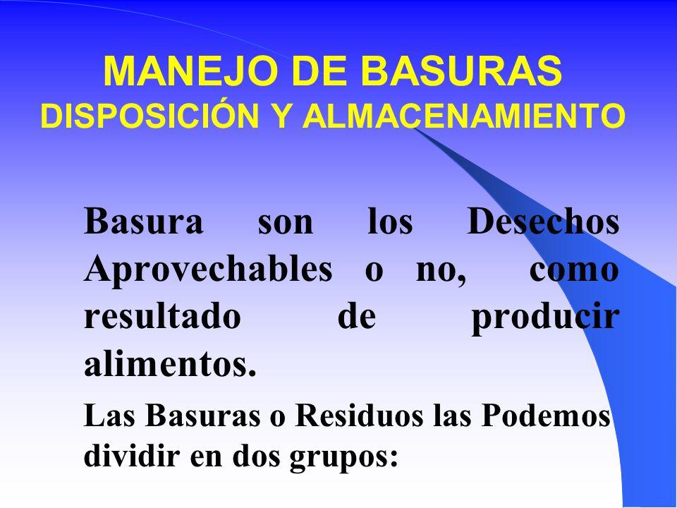 MANEJO DE BASURAS DISPOSICIÓN Y ALMACENAMIENTO