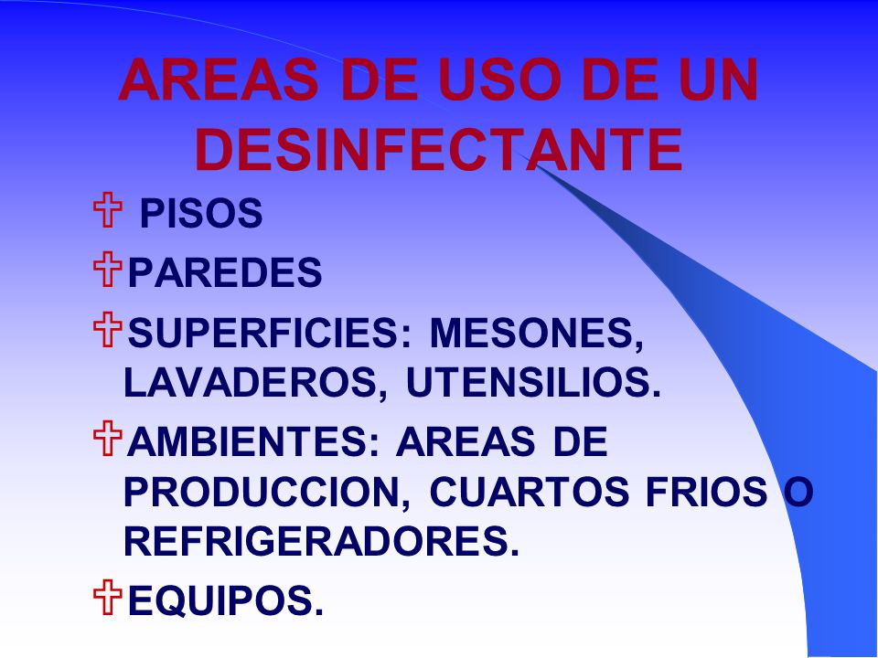 AREAS DE USO DE UN DESINFECTANTE