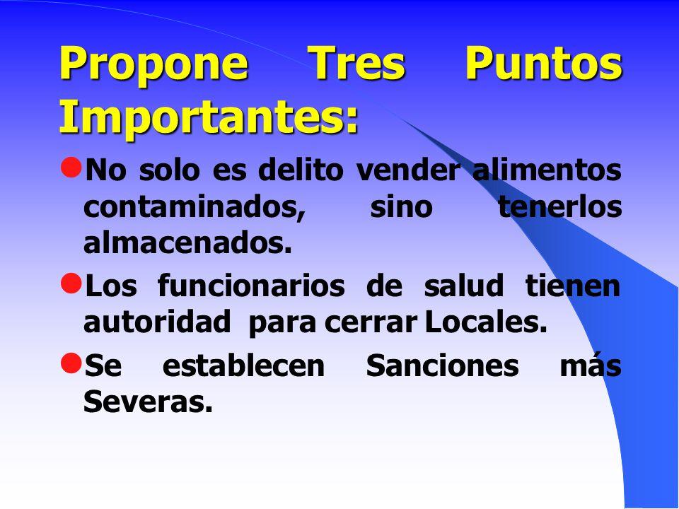 Propone Tres Puntos Importantes: