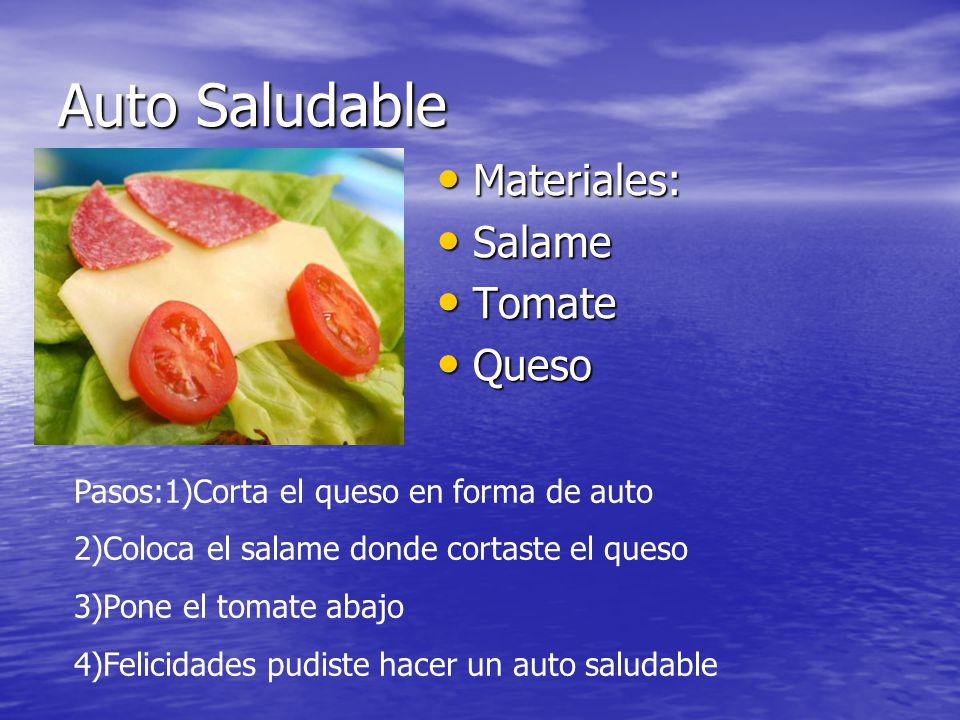 Auto Saludable Materiales: Salame Tomate Queso