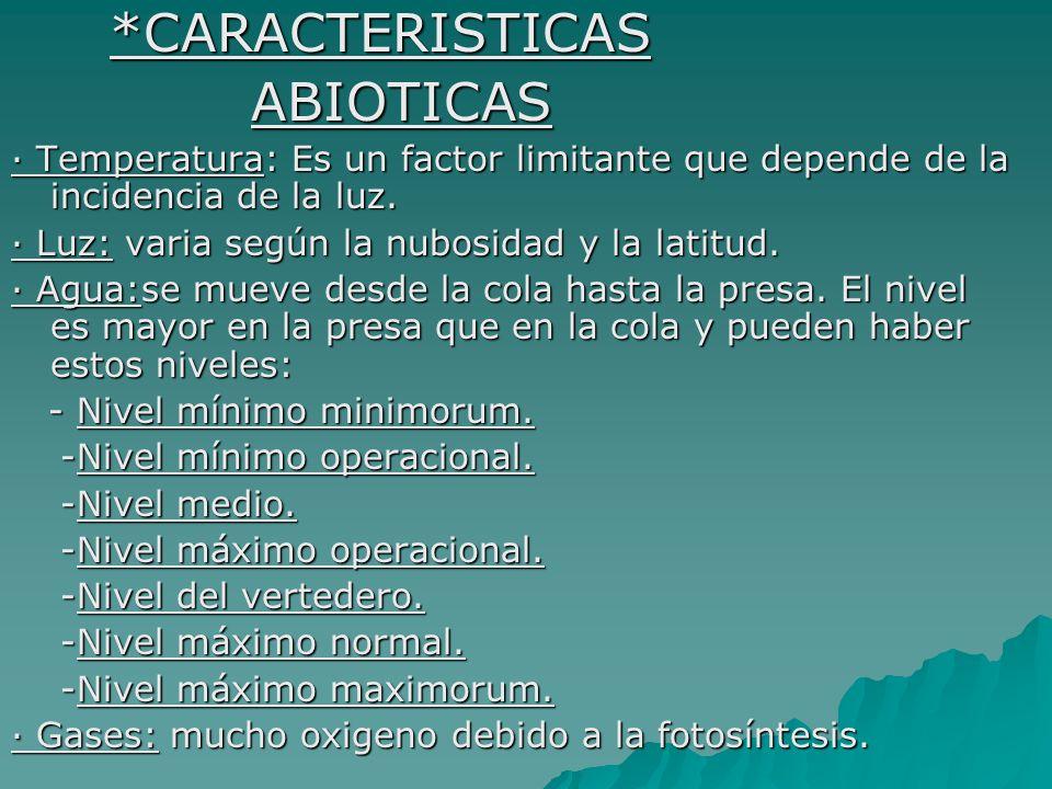 ABIOTICAS *CARACTERISTICAS