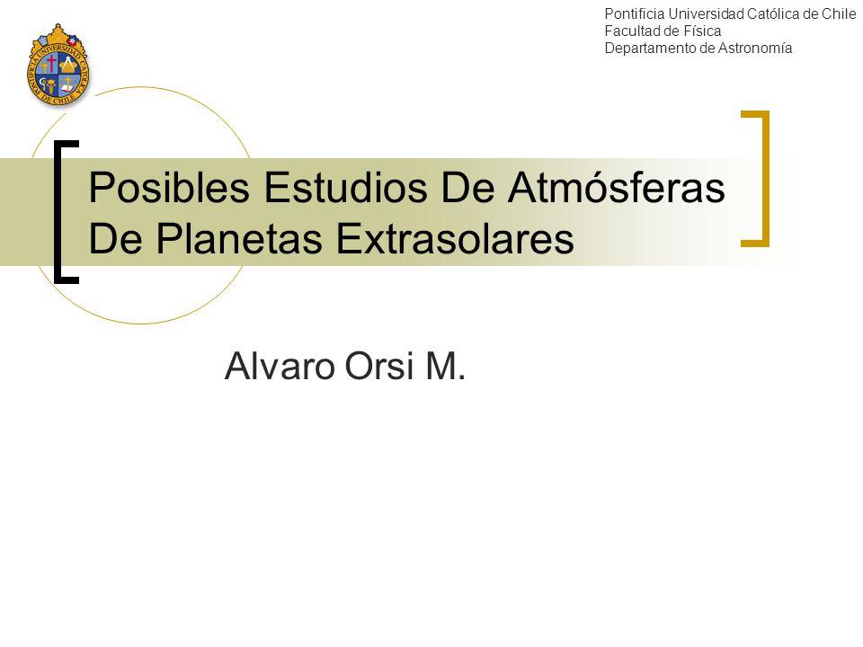 Posibles Estudios De Atmósferas De Planetas Extrasolares