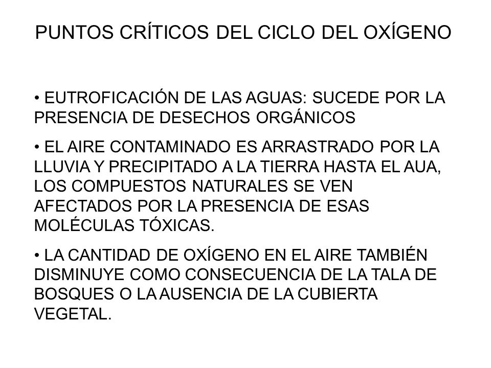 PUNTOS CRÍTICOS DEL CICLO DEL OXÍGENO