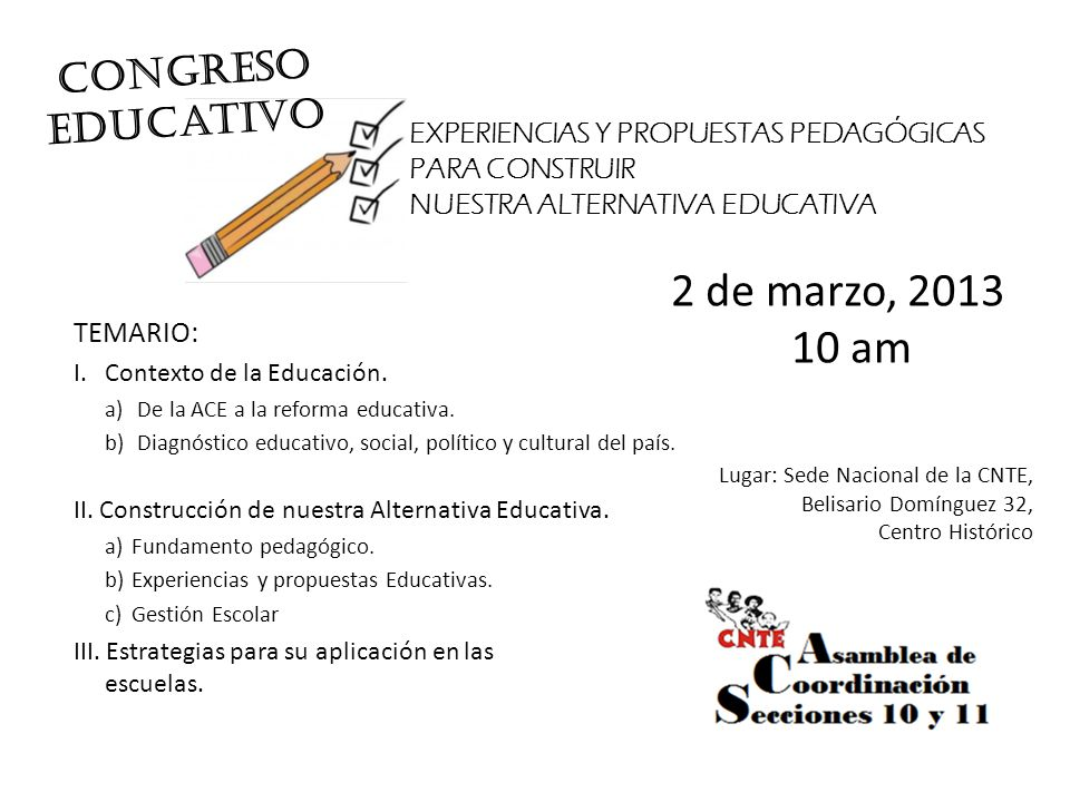 2 de marzo, 2013 10 am CONGRESO educativo