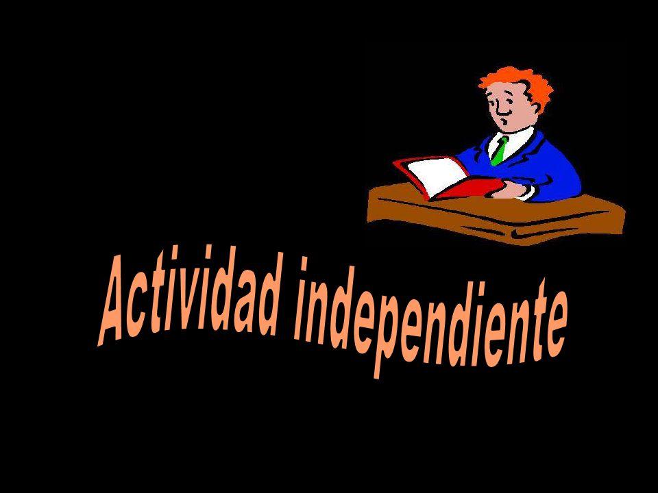 Actividad independiente