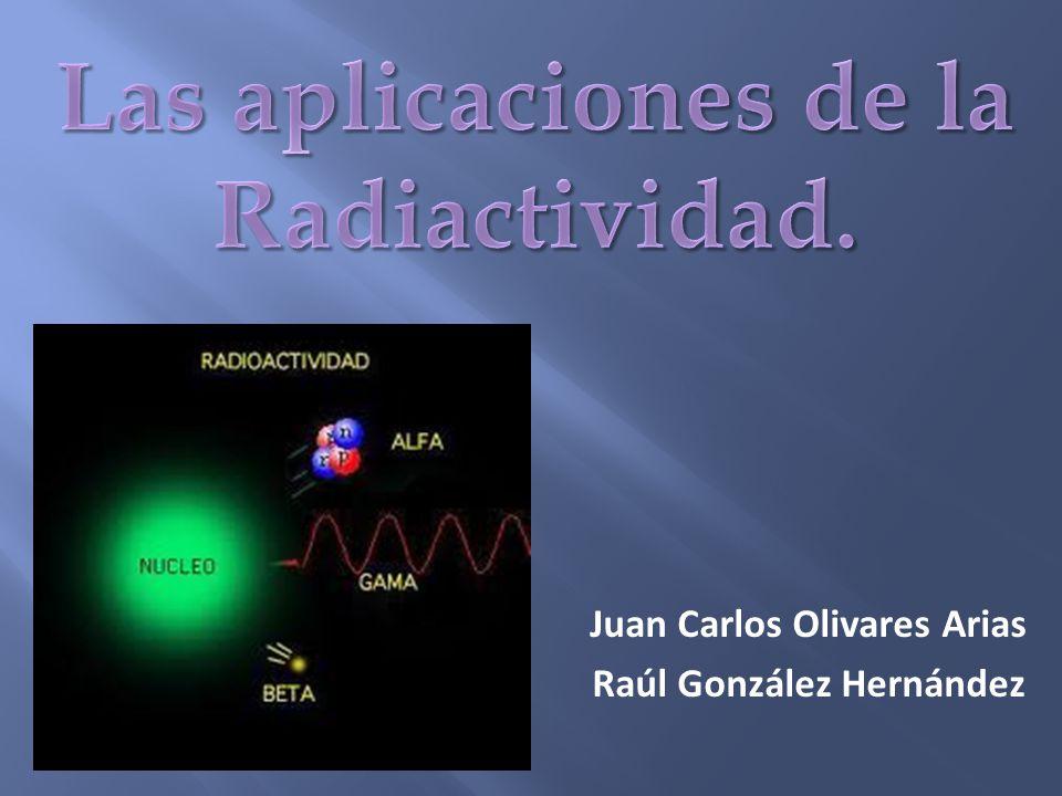 Juan Carlos Olivares Arias Raúl González Hernández
