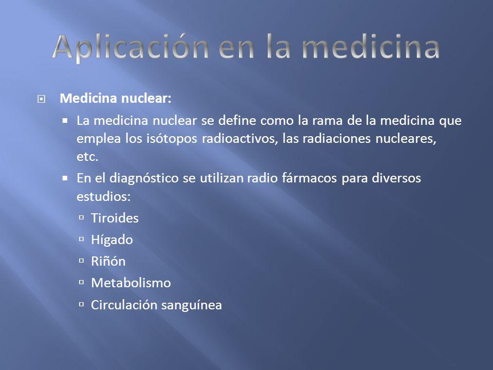 Aplicación en la medicina