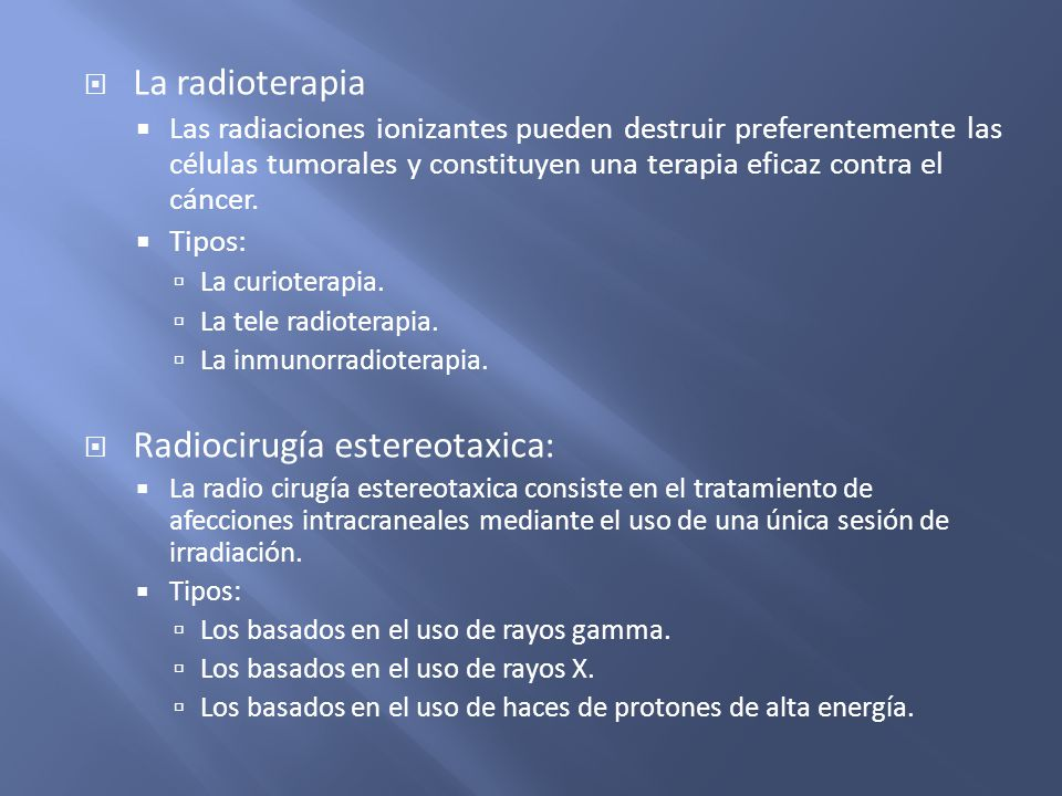 Radiocirugía estereotaxica: