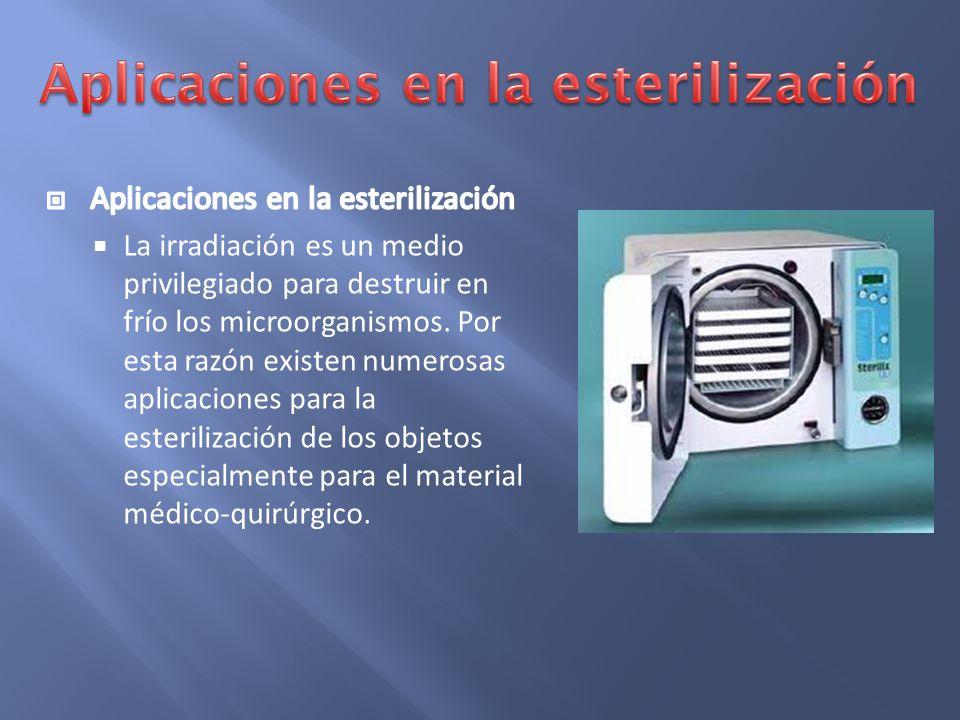 Aplicaciones en la esterilización