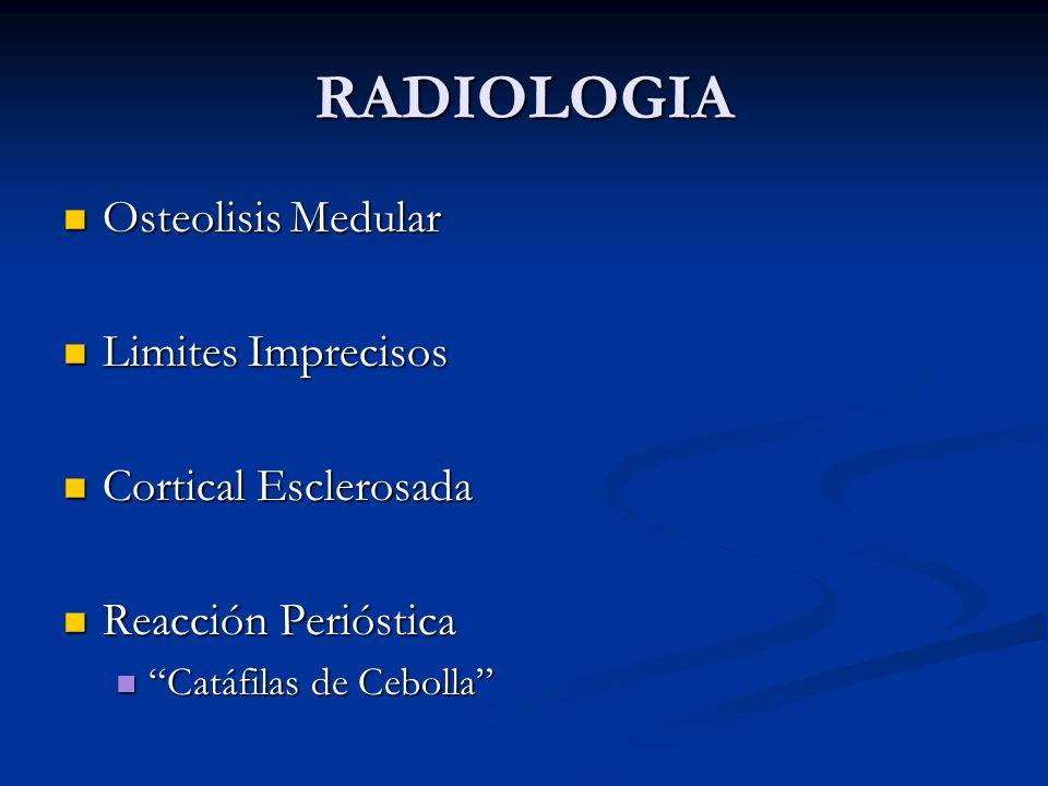RADIOLOGIA Osteolisis Medular Limites Imprecisos Cortical Esclerosada