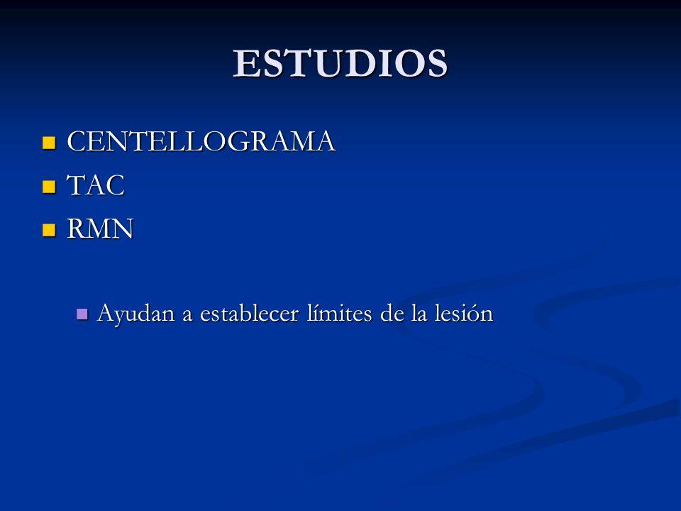ESTUDIOS CENTELLOGRAMA TAC RMN
