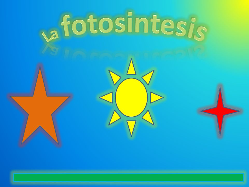 La fotosintesis