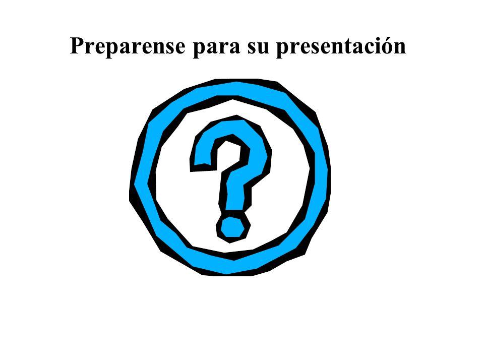 Preparense para su presentación