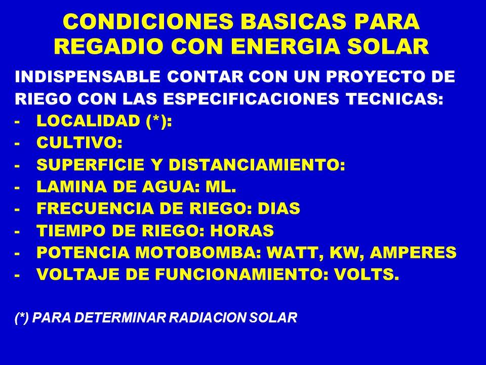 CONDICIONES BASICAS PARA REGADIO CON ENERGIA SOLAR