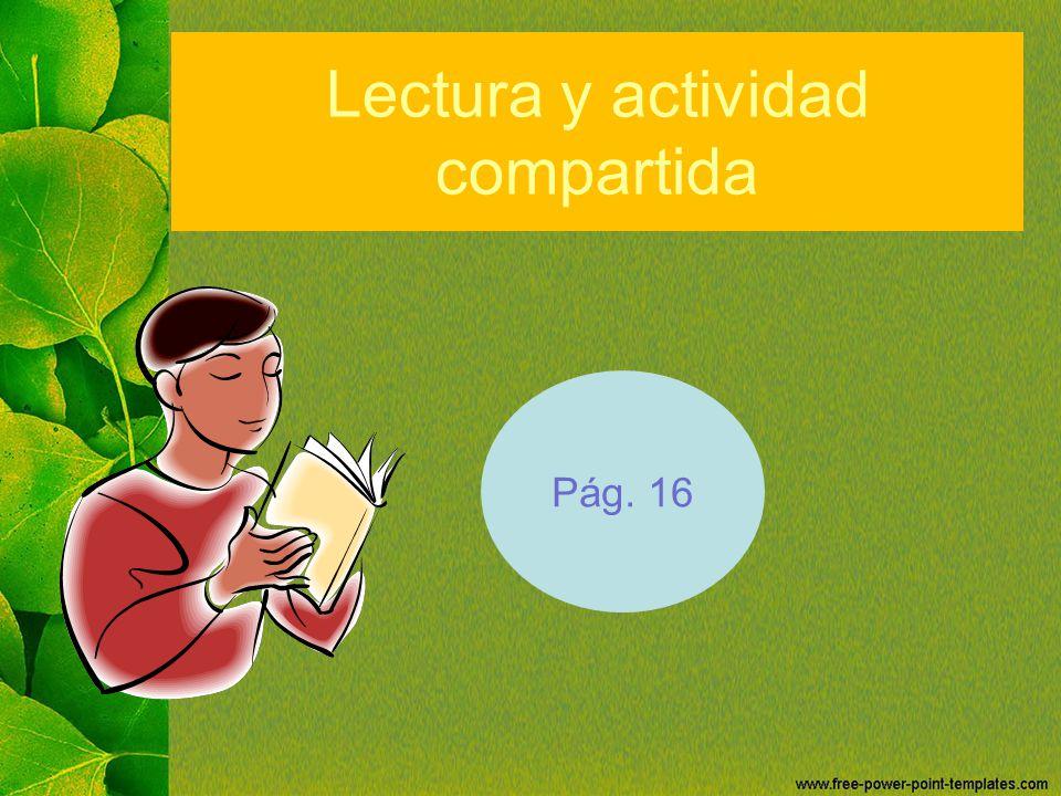 Lectura y actividad compartida
