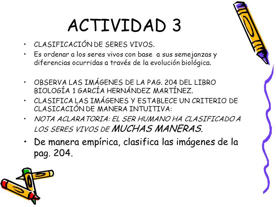 ACTIVIDAD 3 De manera empírica, clasifica las imágenes de la pag. 204.