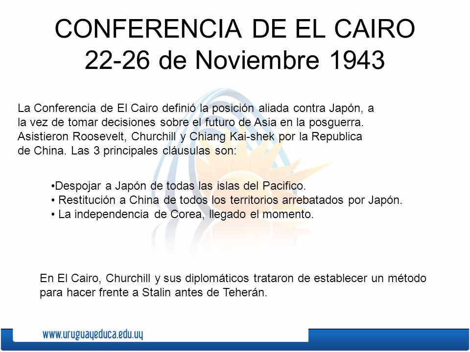 CONFERENCIA DE EL CAIRO 22-26 de Noviembre 1943