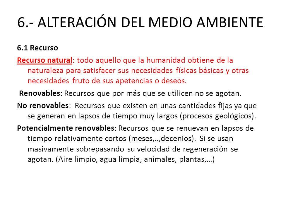 6.- ALTERACIÓN DEL MEDIO AMBIENTE
