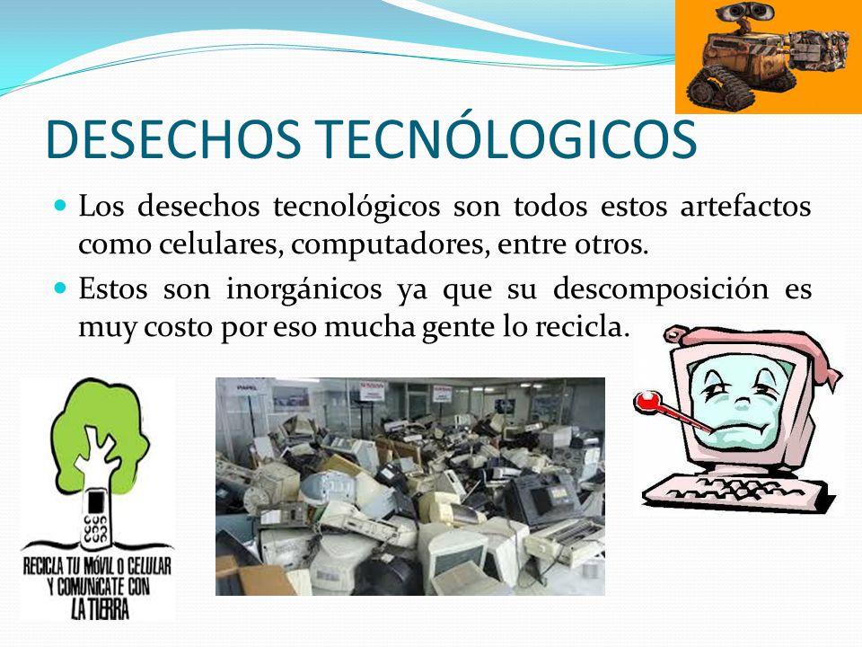 DESECHOS TECNÓLOGICOS