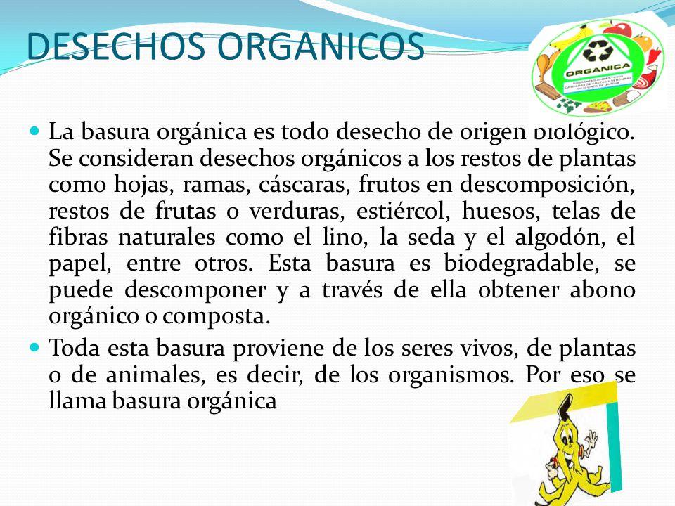 DESECHOS ORGANICOS
