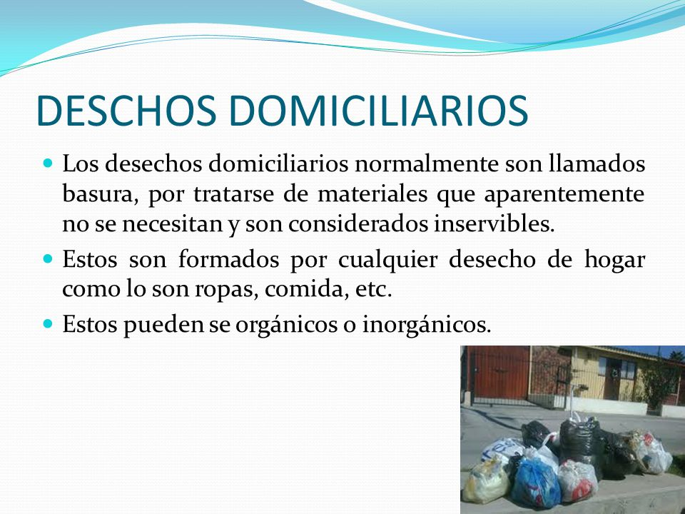 DESCHOS DOMICILIARIOS