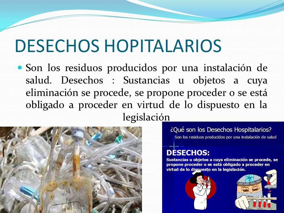 DESECHOS HOPITALARIOS